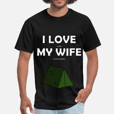 Funny-camping I Love My Wife Camping - Men's T-Shirt