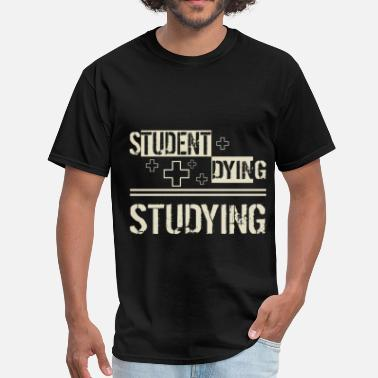 Studying Student - Studying - Men's T-Shirt