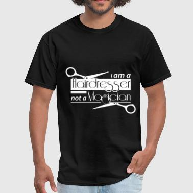 Hairdresser Job - Hair Dresser - Men's T-Shirt
