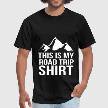 My Trip My Adventure This is my road trip camping fun tee - Men's T-Shirt