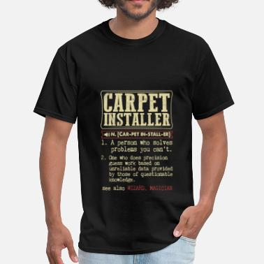 Carpet Carpet Installer Badass Dictionary Term T-Shirt - Men's T-Shirt