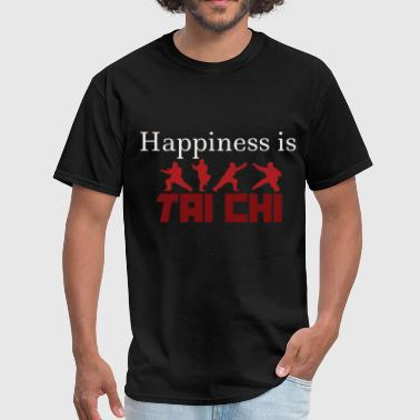 Tai Chi Happiness is Tai chi - Men's T-Shirt