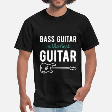Guitar Clothes Bass guitar is the best guitar - Men's T-Shirt