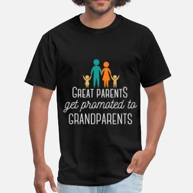 Great Grandparents Great Parents get promoted to Grandparents - Men's T-Shirt