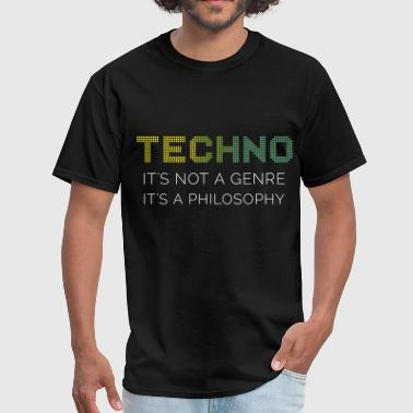 Techno Apparel Techno it's not a genre it's a philosophy - Men's T-Shirt