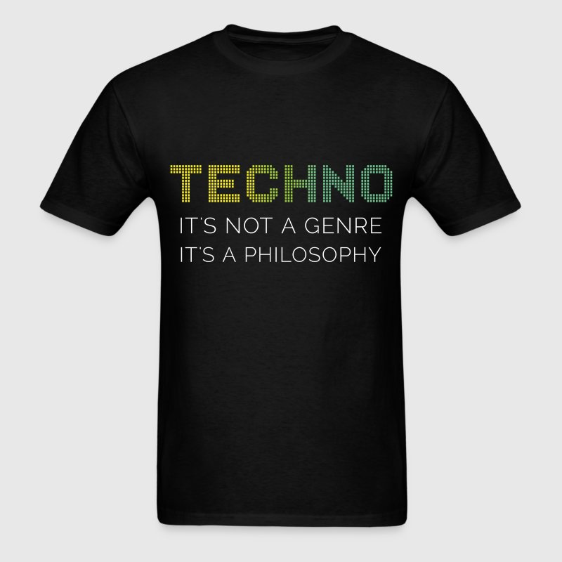 Techno it's not a genre it's a philosophy - Men's T-Shirt