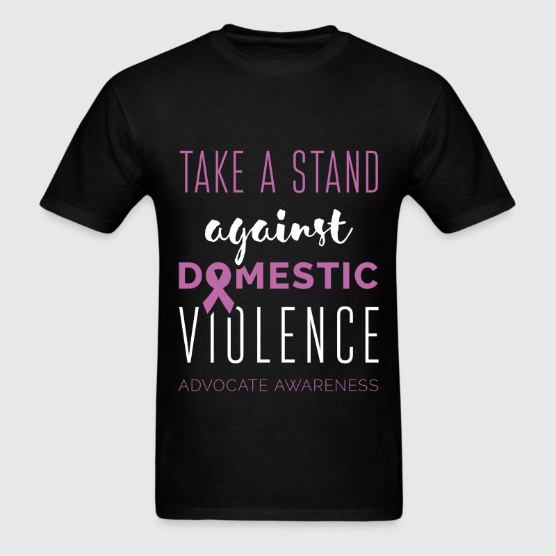 Take a stand against domestic violence advocate aw - Men's T-Shirt