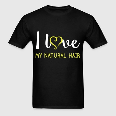 I love my natural hair - Men's T-Shirt