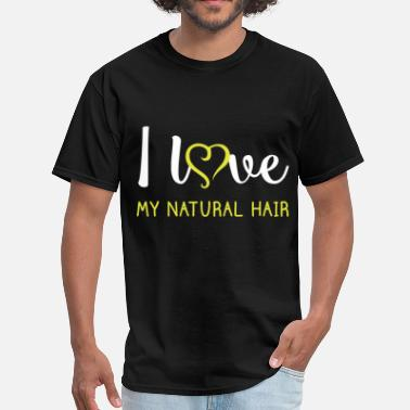 I Love Natural Hair I love my natural hair - Men's T-Shirt