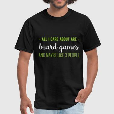 All I care about are Board Games and like maybe 3  - Men's T-Shirt