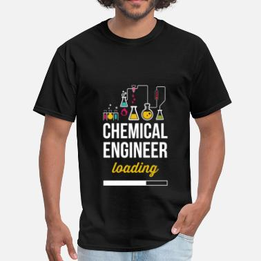 Chemical Chemical Engineer loading - Men's T-Shirt