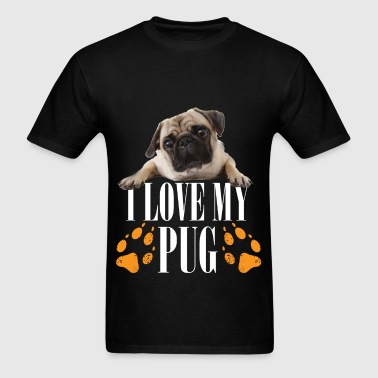 I love my pug - Men's T-Shirt