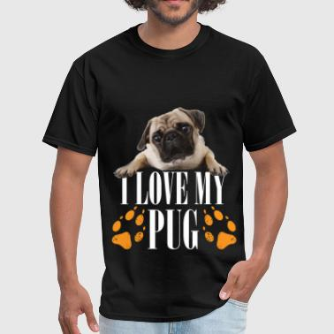 Love My Pug I love my pug - Men's T-Shirt