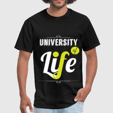 University Of Life University of life - Men's T-Shirt
