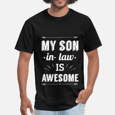 My Son Clothing My son-in-law is awesome! - Men's T-Shirt