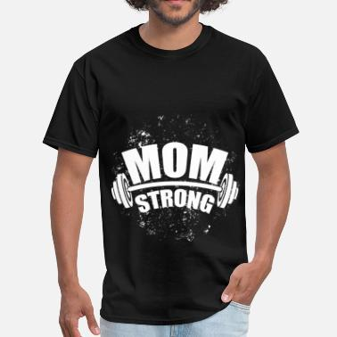 Mom Strong Mom strong - Men's T-Shirt