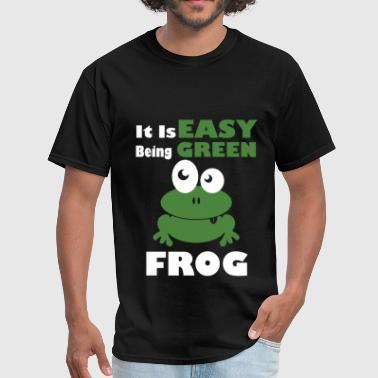 It is easy being green frog - Men's T-Shirt