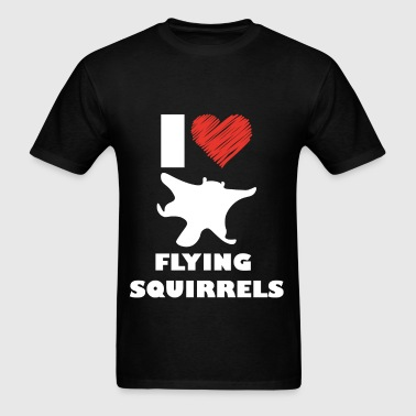 I love flying squirrels - Men's T-Shirt