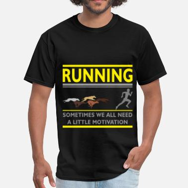 Running Slogans Running slogans - Running - Sometimes we all need  - Men's T-Shirt