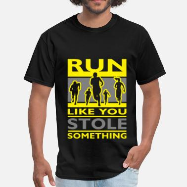 Running Slogans Running slogans - Run like you stole something - Men's T-Shirt
