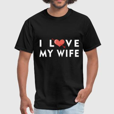 Wife - I love my wife - Men's T-Shirt