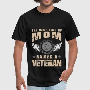 Veteran Mom Apparel Veteran mom - The best kind of mom raises a Vetera - Men's T-Shirt