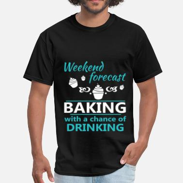 Forecast Baking - Weekend forecast baking with a chance of  - Men's T-Shirt