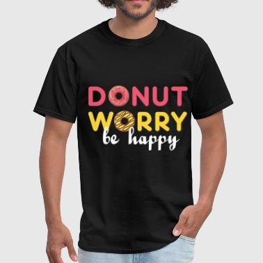 Donuts Art Donut - Donut worry, be happy - Men's T-Shirt