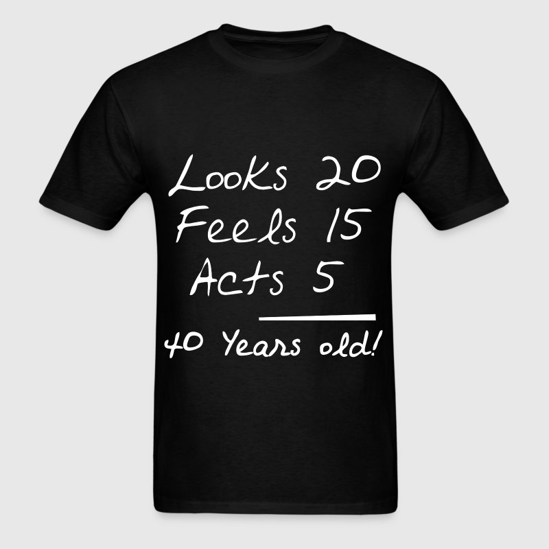 40 years old 11234.png - Men's T-Shirt