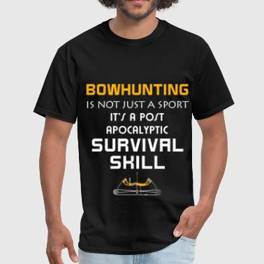 Bowhunting - BowHunting is not just a sport It's a - Men's T-Shirt