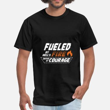 Hell Fire Firefighter - Fueled by hell's fire driven by cour - Men's T-Shirt