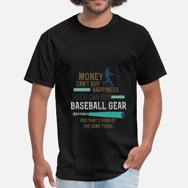Buy Baseball Baseball - Money can't buy happines but it can buy - Men's T-Shirt