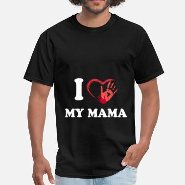 I Love Mama Parents - I Love my Mama - Men's T-Shirt