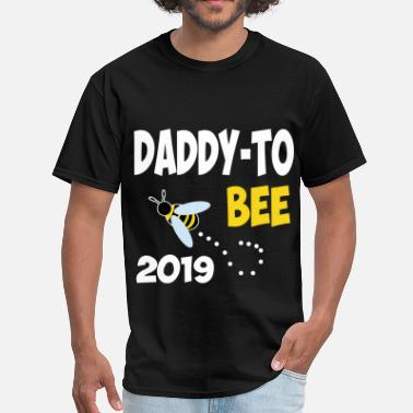 Daddy To Bee daddy 2019 676845345.png - Men's T-Shirt