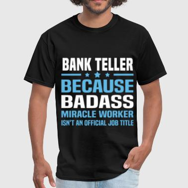 Bank Teller - Men's T-Shirt