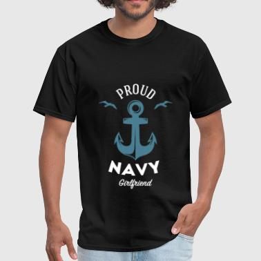 Proud Girlfriend Navy Girlfriend - Proud Navy Girlfriend - Men's T-Shirt