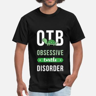 Turtle Apparel Turtles - OTB obsessive turtle disorder - Men's T-Shirt