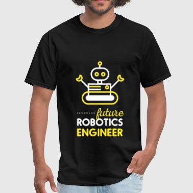 Robotics Engineer - Future robotics engineer - Men's T-Shirt