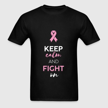 Fight Cancer - Keep calm and fight on - Men's T-Shirt