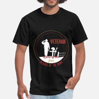 Canada Veteran Veteran - Veteran. Land of the free because of the - Men's T-Shirt