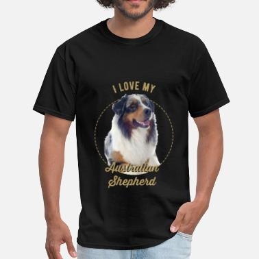 Australian Shepherd Clothes Australian Shepherd -I love my Australian Shepherd - Men's T-Shirt