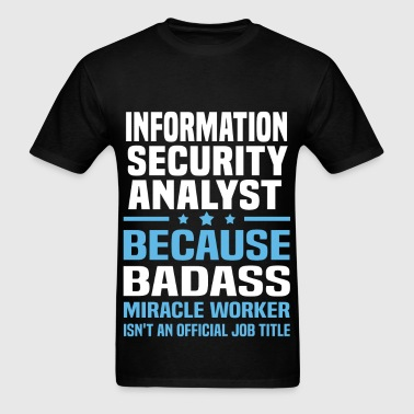 Information Security Analyst - Men's T-Shirt