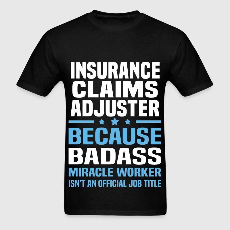 Insurance Claims Adjuster - Men's T-Shirt