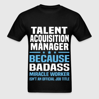 Talent Acquisition Manager - Men's T-Shirt