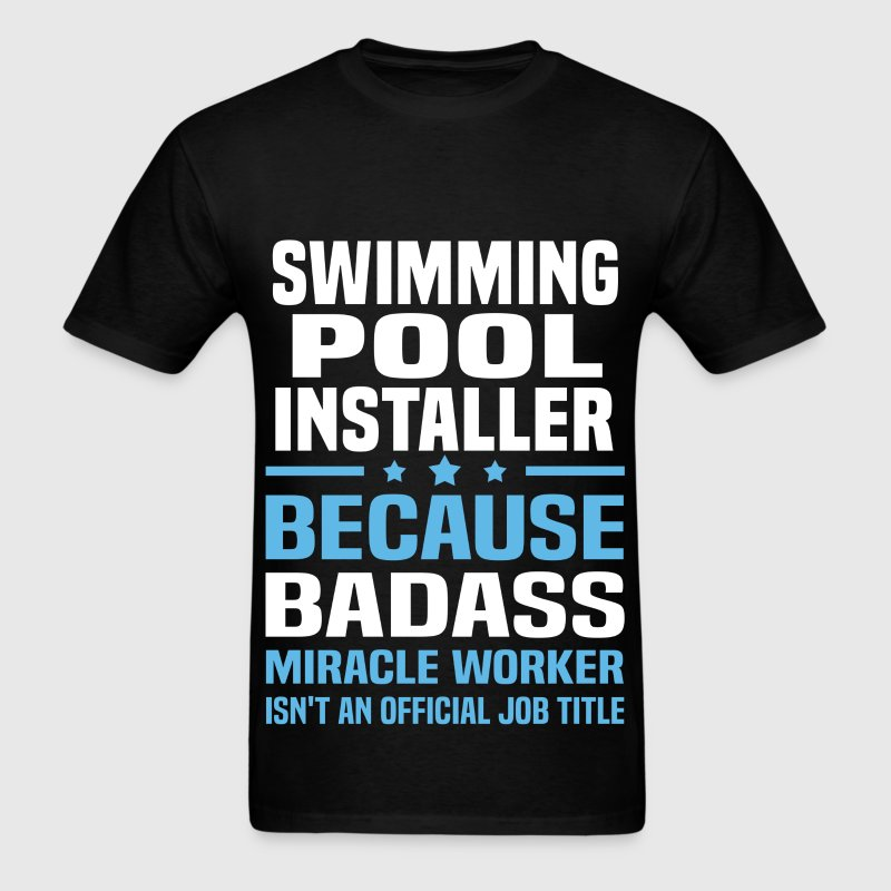 Swimming Pool Installer - Men's T-Shirt