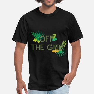 Off Grid Off The Grid - Off the grid - Men's T-Shirt