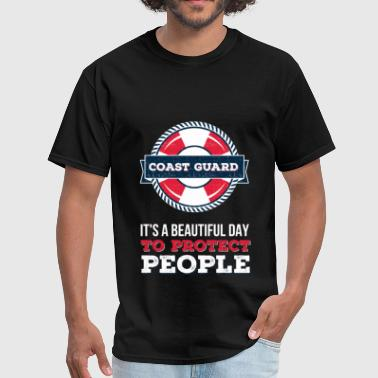 Coast Guard - Coast guard. It`s a beautiful day to - Men's T-Shirt
