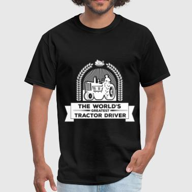 Tractor Driver -The world's greatest tractor drive - Men's T-Shirt