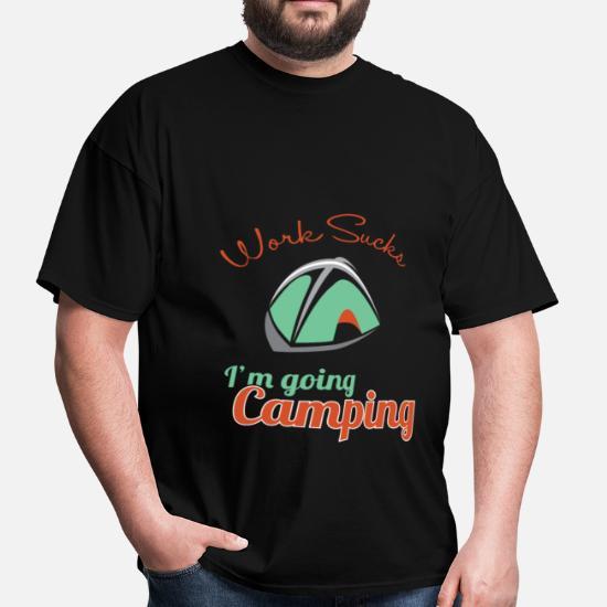 65670d5a Camping - Work sucks, I'm going camping - Men's T-Shirt. Back. Back.  Design. Front. Front