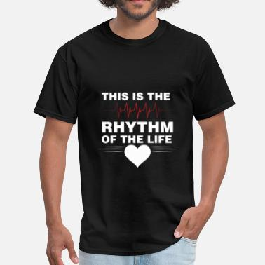 Rhythm Art Cardiologist - This is the rhythm of the life - Men's T-Shirt